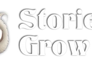 Stories to Grow by Blog
